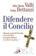 Difendere il Concilio, con Luigi Bettazzi, San Paolo, 2008