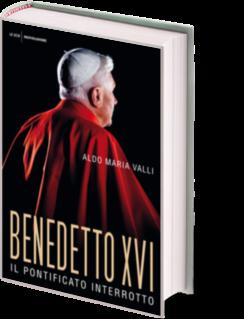 Benedetto XVI. Il pontificato interrotto. Mondadori, 2013
