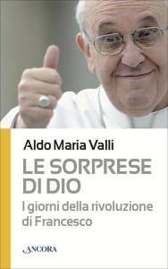 Le sorprese di Dio, Ancora Edizioni, 2013