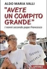 «Avete un compito grande». I nonni secondo papa Francesco
