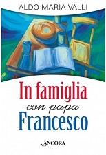 In famiglia con papa Francesco